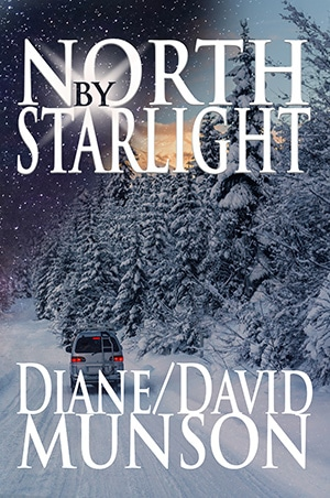 North By Starlight By Diane and David Munson